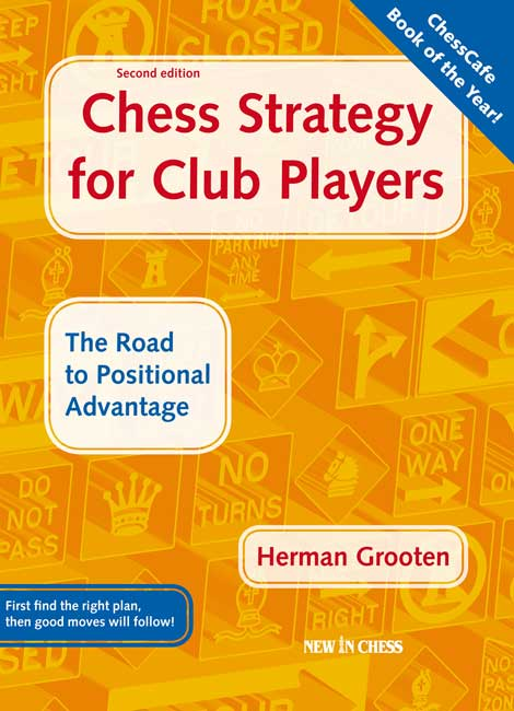 Chess Strategy for Club Players (Grooten)