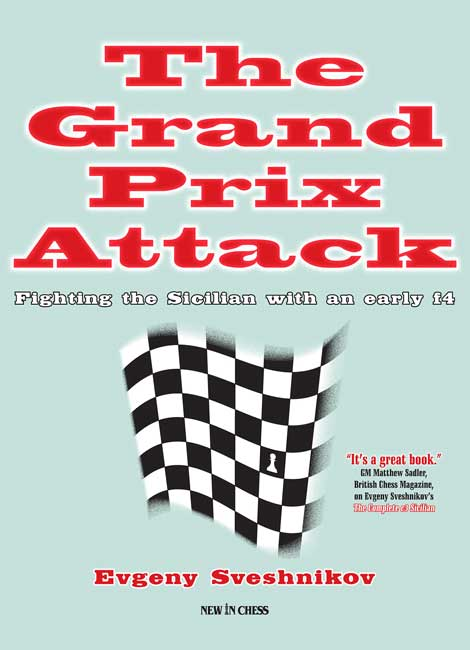 The Grand Prix Attack (Sveshnikov)