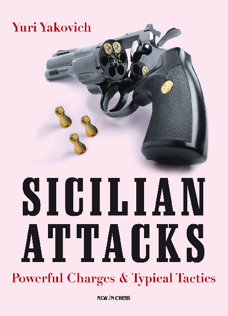 Sicilian Attacks (Yuri Yakovich)